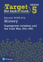 Target Grade 5 Edexcel GCSE (9-1) History Superpower Relations and the Cold War. 1941-91 Intervention Workbook by