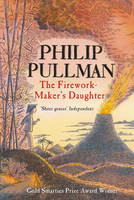 The Firework-maker's Daughter by Philip Pullman