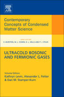 Ultracold Bosonic and Fermionic Gases by Kathy Levin