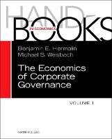 The Handbook of the Economics of Corporate Governance by Benjamin (University of California, Berkeley, CA, USA) Hermalin