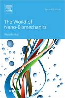 The World of Nano-Biomechanics by Atsushi (Graduate School of Bioscience and Biotechnology, Tokyo Institute of Technology, Yokohama, Japan) Ikai