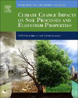 Climate Change Impacts on Soil Processes and Ecosystem Properties by