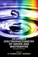 UV-Visible Spectrophotometry of Water and Wastewater by Olivier (Emeritus Professor EHESP, French School of Public Health, Rennes, France) Thomas