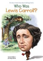 Who Was Lewis Carroll? by Pam Pollack, Meg Belviso