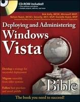 Deploying and Administering Windows Vista Bible by Shane Cribbs, Nelson Ruest, Danielle Ruest, Bob Kelly