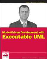 Model-driven Development with Executable UML by Dragan Milicev