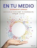 En tu medio Intermediate Spanish by Leah Fonder-Solano, Daniel Thornhill