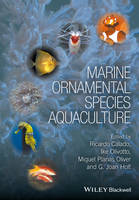 Marine Ornamental Species Aquaculture by Ricardo Calado