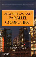 Algorithms and Parallel Computing by Fayez Gebali