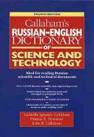 Callaham's Russian-English Polytechnical Dictionary by Ludmilla Ignatiev Callaham, Patricia E. Newman, John R. Callaham