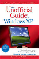 The Unofficial Guide to Windows XP by Michael S. Toot, Derek Torres