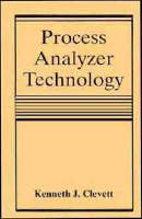 Process Analyser Technology by Kenneth J. Clevett
