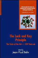 The Lock-and-key Principle The State of the Art - 100 Years on by J.P. Behr