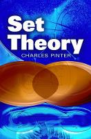 A Book of Set Theory by Charles C. Pinter
