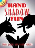 Hand Shadow Fun by Frank Jacobs
