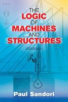 Logic of Machines and Structures by Paul Sandori