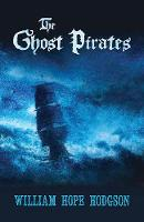 Ghost Pirates by William Hodgson