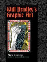 Will Bradley's Graphic Art New Edition by Will Bradley