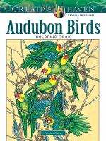 Creative Haven Audubon Birds Coloring Book by Patricia J. Wynne