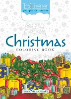 BLISS Christmas Coloring Book Your Passport to Calm by Jessica Mazurkiewicz