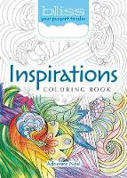 BLISS Inspirations Coloring Book Your Passport to Calm by Adrienne Noel
