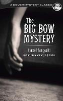Big Bow Mystery by Israel Zangwill