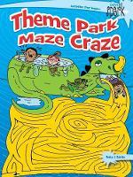 SPARK Theme Park Maze Craze by Becky J. Radtke