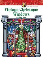 Creative Haven Vintage Christmas Windows Coloring Book by David Bodo