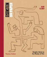 Eisenstein on Paper Graphic Works by the Master of Film by Naum Kleiman, Ian Christie, Martin Scorcese