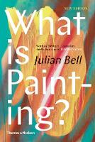 What is Painting? by Julian Bell