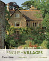 Picture Perfect English Villages by James Bentley, Hugh Palmer