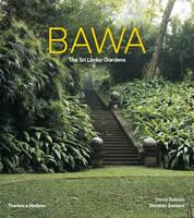 Bawa The Sri Lanka Gardens by David Robson, Dominic Sansoni