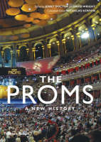 The Proms A New History by Jenny Doctor
