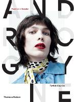 Androgyne Fashion and Gender by Patrick Mauries