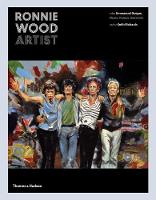 Ronnie Wood: Artist by Ronnie Wood, Richard Havers