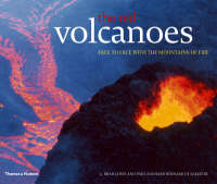 The Red Volcanoes Face to Face with the Mountains of Fire by Alain Gerente, John P. Lockwood, G. Brad Lewis, Paul-Edouard Bernard de Lajartre