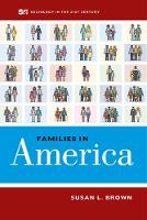 Families in America by Susan L. Brown