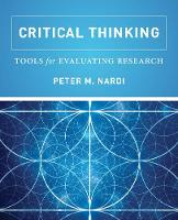 Critical Thinking Tools for Evaluating Research by Peter Nardi