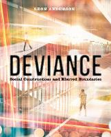 Deviance Social Constructions and Blurred Boundaries by Leon Anderson