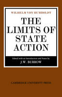 The Limits of State Action by Wilhelm von Humboldt
