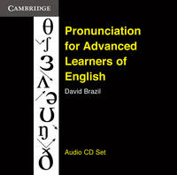 Pronunciation for Advanced Learners of English Audio CDs (3) by David Brazil