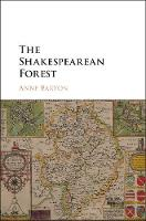 The Shakespearean Forest by Anne Barton