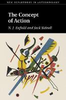 The Concept of Action by N. J. (University of Sydney) Enfield, Jack (University of Toronto) Sidnell