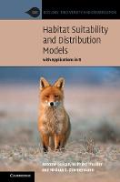 Habitat Suitability and Distribution Models With Applications in R by Antoine (Universite de Lausanne, Switzerland) Guisan, Wilfried Thuiller, Niklaus E. Zimmermann