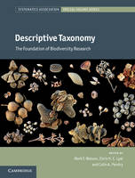 Descriptive Taxonomy The Foundation of Biodiversity Research by Mark F. Watson
