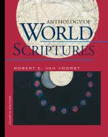 Anthology of World Scriptures by Robert E.Van Voorst
