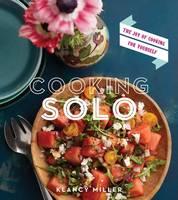Cooking Solo by Klancy Miller