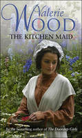 Cover for The Kitchen Maid by Valerie Wood