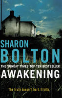 Cover for Awakening by S J Bolton