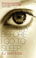 Cover for Before I Go to Sleep by S. J. Watson